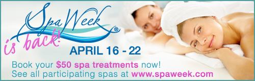 Spa Week $50 Treatments April 16th-April 22nd 2012